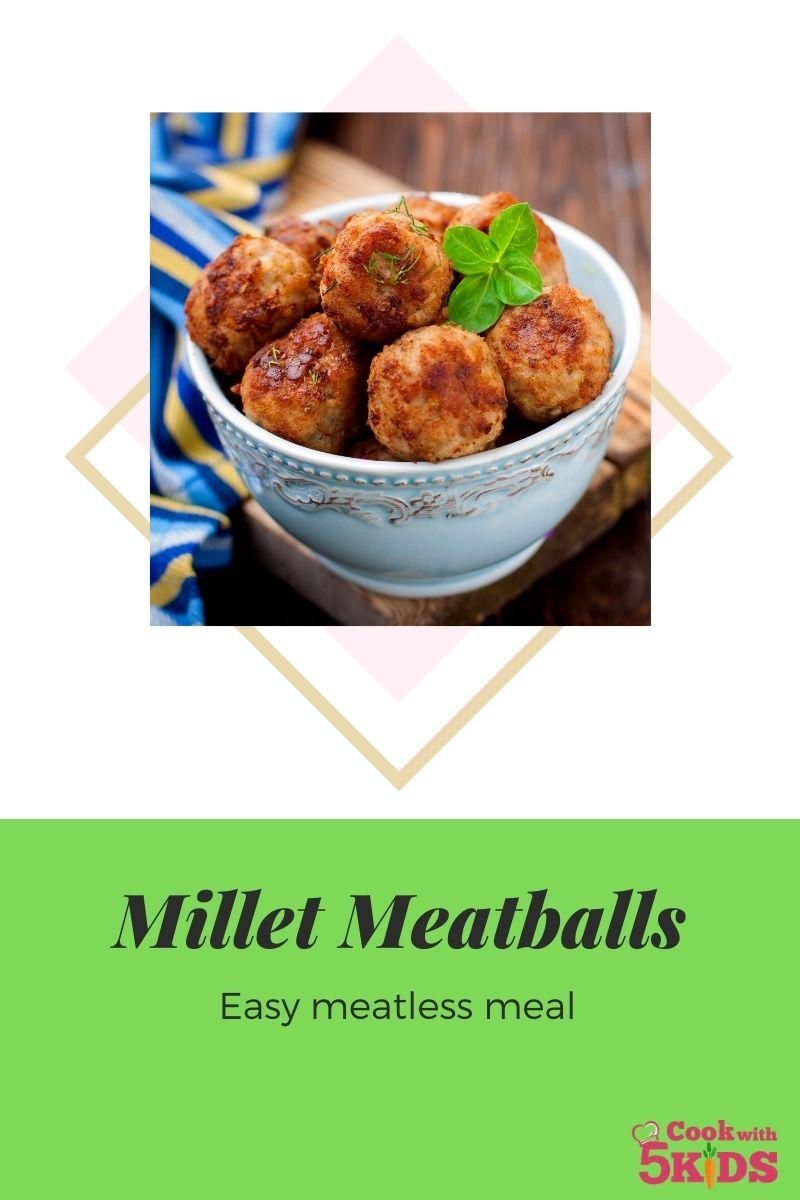 millet meatballs