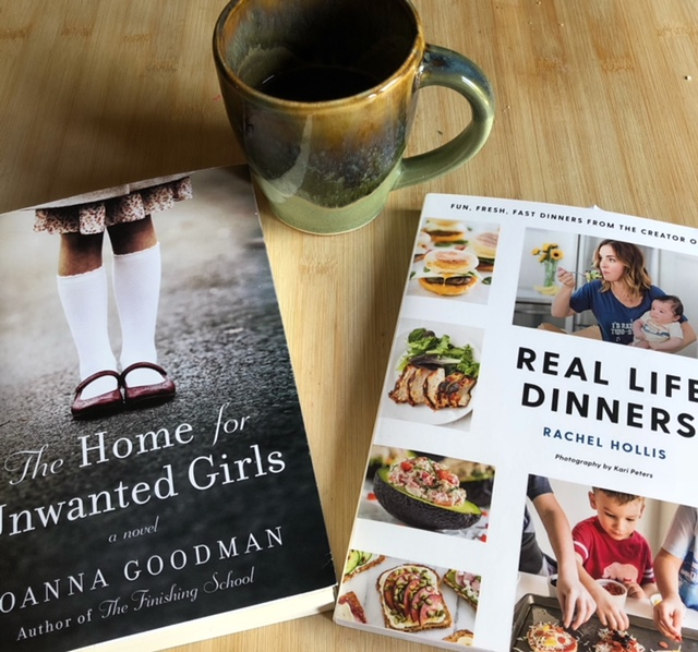 Mothers day gift ideas: Real Life dinner by Rachel Hollis or The Home for Unwanted Girls by Joanna Goodman