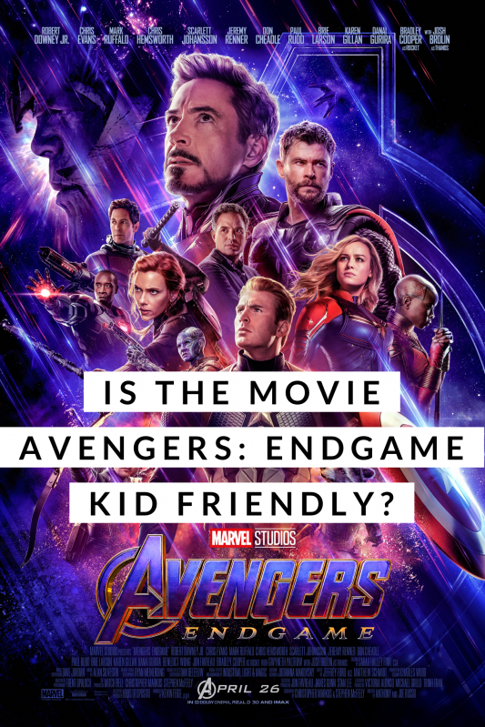 Is Avengers Endgame a good movie for kids? Check out this kid friendly real Mom review