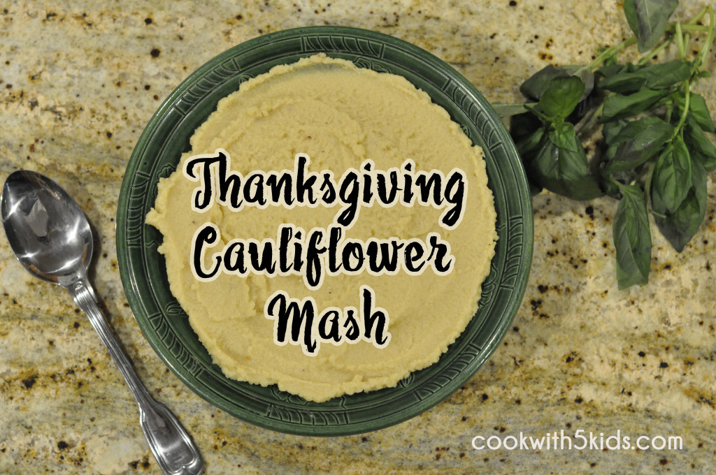 vegan thanksgiving cauliflower mash