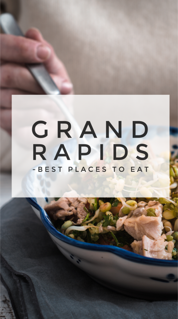 Best places to eat in Grand Rapids, Michigan part of the Where to Eat in Grand Rapids roundup